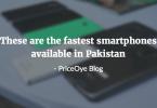 fastest_smartphones_in-pakistan_2016