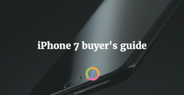 iPhone 7 buyer's guide
