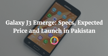 Galaxy J3 Emerge: Specs, Expected Price and Launch in Pakistan