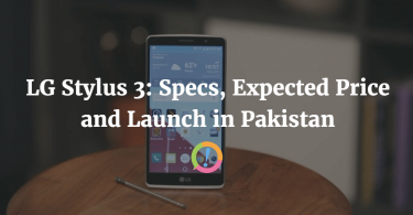 LG Stylus 3: Specs, Expected Price and Launch in Pakistan