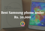 Best Samsung phone under Rs. 20,000