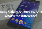 Samsung Galaxy A5 2017 vs. A5 2016: what's the difference?