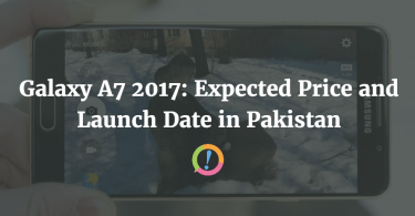 Galaxy A7 2017: Expected Price and Launch Date in Pakistan