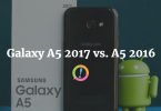 Galaxy A5 2017 vs. A5 2016: what's the difference?